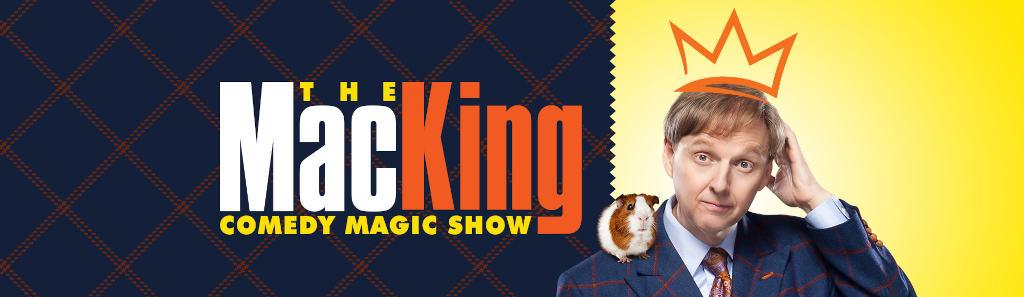 Mac King Comedy Magic Show Banner